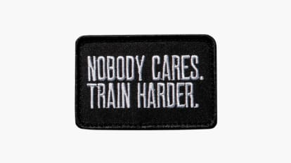 Nobody Cares Train Harder Patch