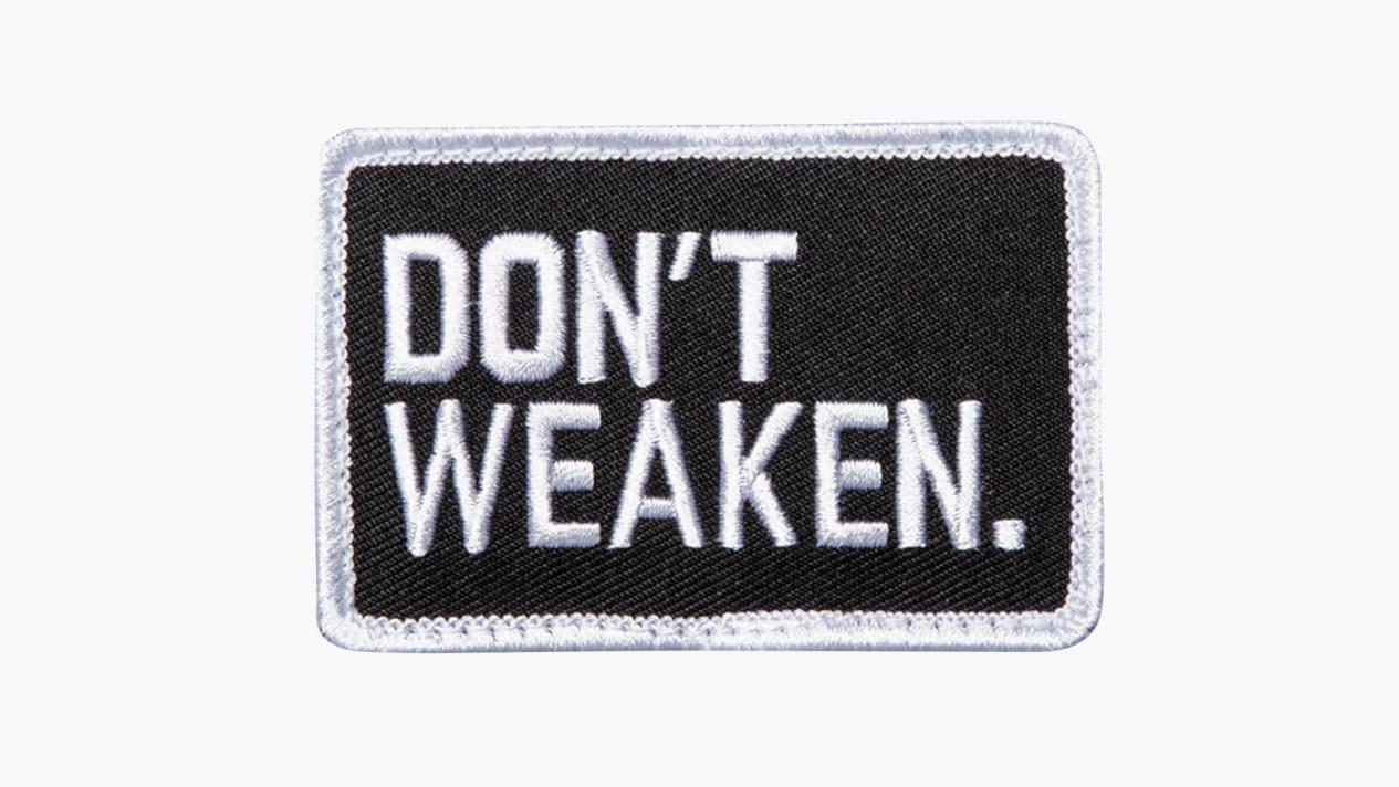 Don't Weaken Patch